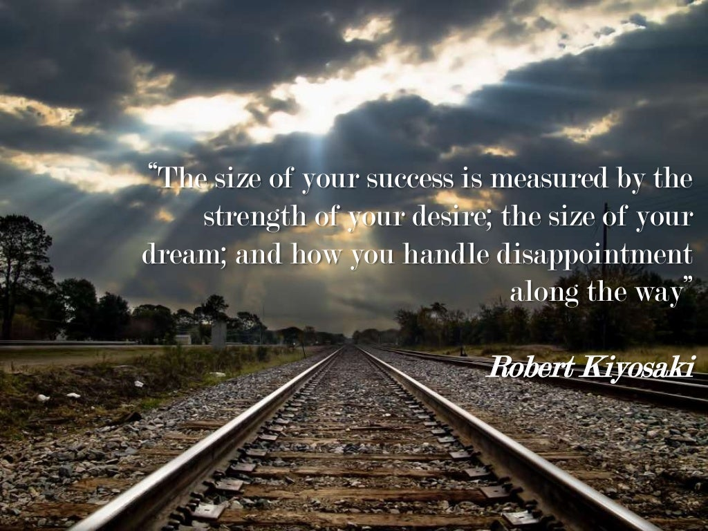 """The Size Of Your Success"