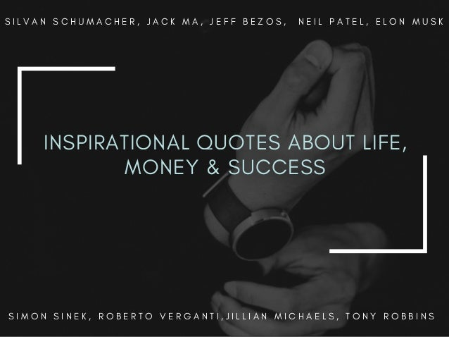 Inspirational Quotes About Life Money And Success