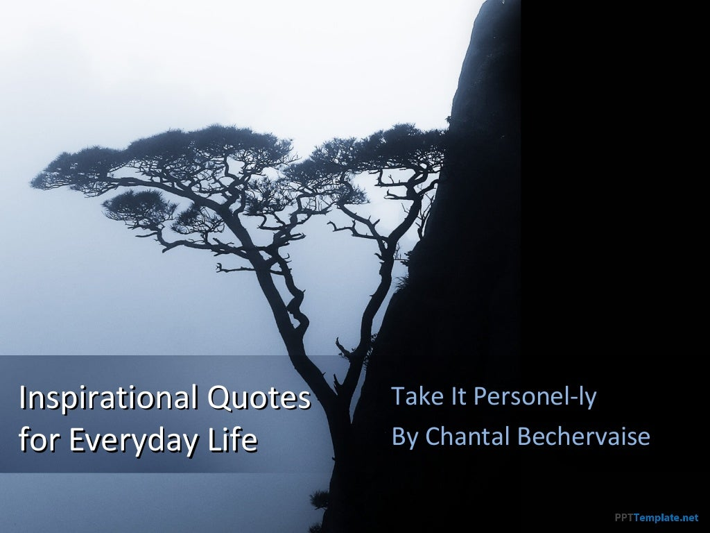 Inspirational Quotes For Everday Life