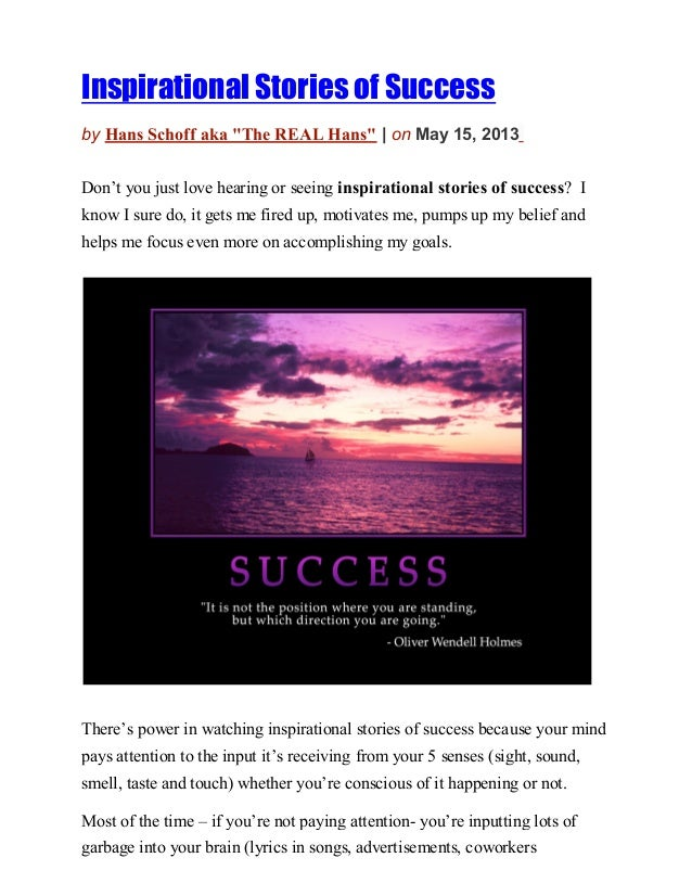 """Inspirational Stories of Successby Hans Schoff aka """"The REAL Hans"""" 