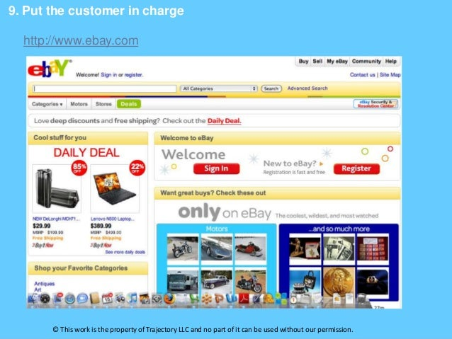9. Put the customer in charge  http://www.ebay.com       © This work is the property of Trajectory LLC and no part of it c...