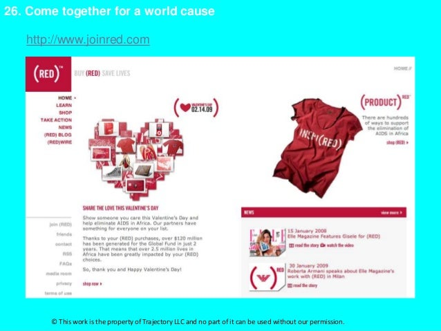 26. Come together for a world cause   http://www.joinred.com       © This work is the property of Trajectory LLC and no pa...
