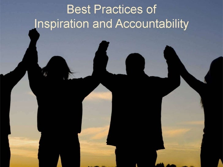 Best Practices of Inspiration and Accountability