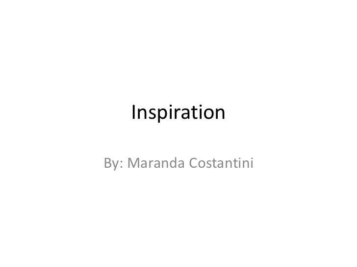 InspirationBy: Maranda Costantini