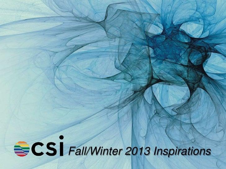Fall/Winter 2013 Inspirations