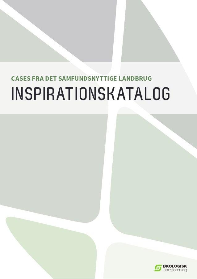 INSPIRATIONSKATALOG CASES FRA DET SAMFUNDSNYTTIGE LANDBRUG