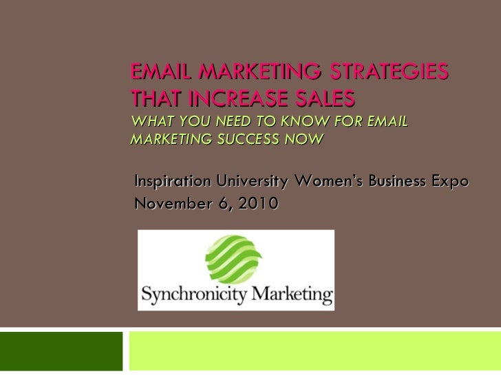 EMAIL MARKETING STRATEGIES THAT INCREASE SALES WHAT YOU NEED TO KNOW FOR EMAIL MARKETING SUCCESS NOW Inspiration Universit...