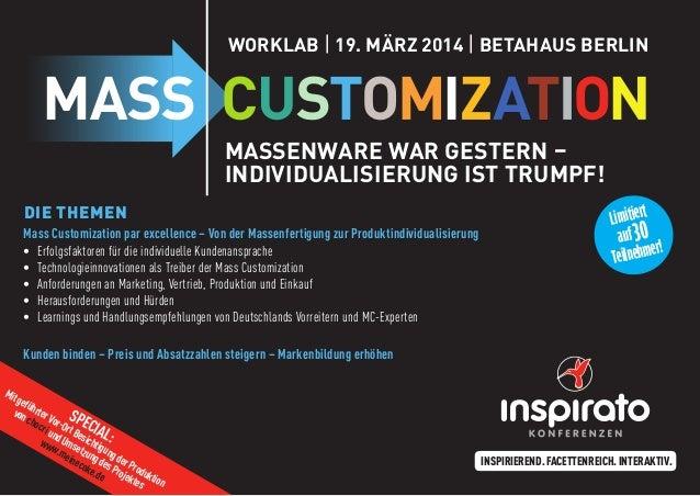 Worklab | 19. März 2014 | Betahaus Berlin  Massenware war gestern – Individualisierung ist Trumpf! Die Themen Mass Customi...