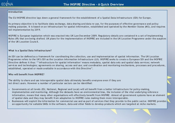 The INSPIRE Directive – A Quick OverviewIntroductionThe EU INSPIRE directive lays down a general framework for the establi...