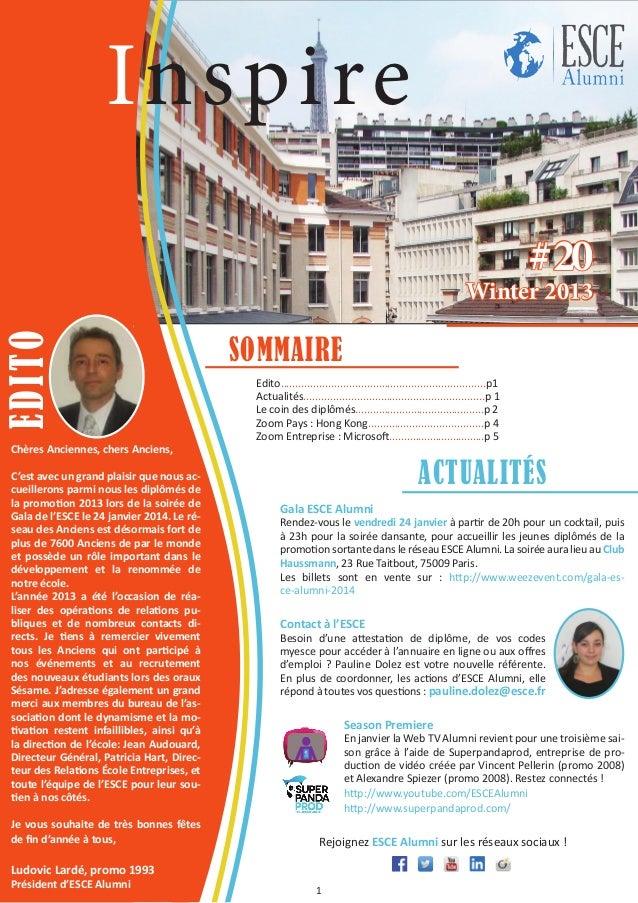Inspire # 20  edito  winter 2013  Chères Anciennes, chers Anciens, C'est avec un grand plaisir que nous accueillerons parm...