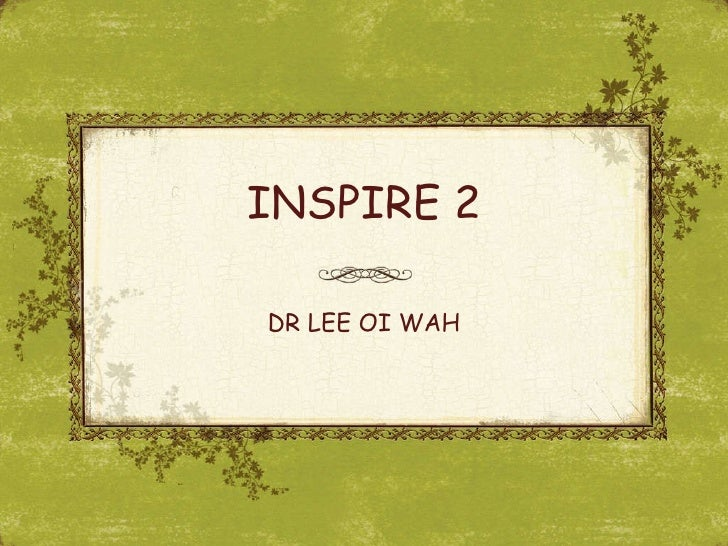 INSPIRE 2 DR LEE OI WAH