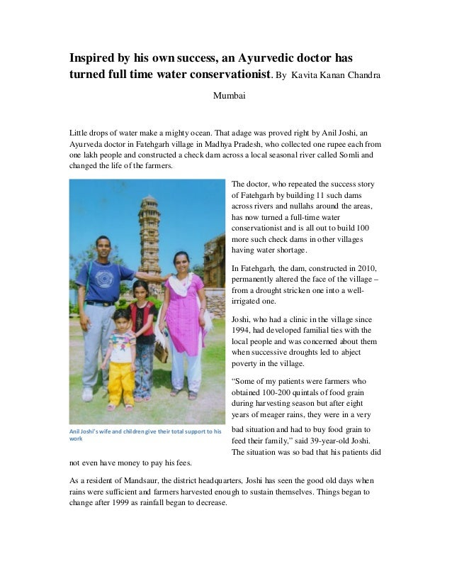 Inspired by his own success, an Ayurvedic doctor hasturned full time water conservationist.By Kavita Kanan ChandraMumbaiLi...
