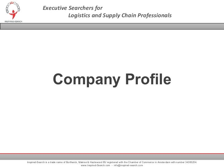 Executive Searchers for  Logistics and Supply Chain Professionals Inspired-Search is a trade name of Borthwick, Makree & H...