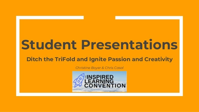 student presentations ditch the trifold and ignite passion creativ