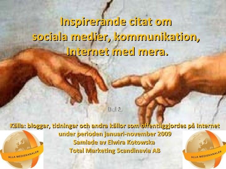 citat kommunikation Inspirerande citat om sociala medier, kommunikation, Intermed m… citat kommunikation