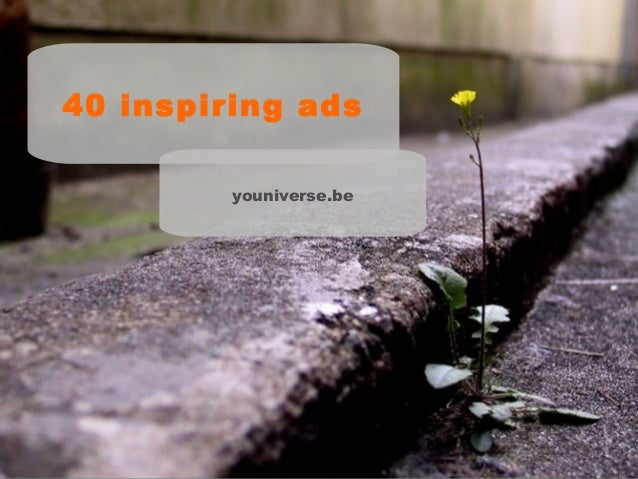40 inspiring ads youniverse.be