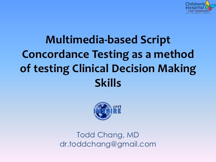 Multimedia-based ScriptConcordance Testing as a methodof testing Clinical Decision Making                Skills           ...