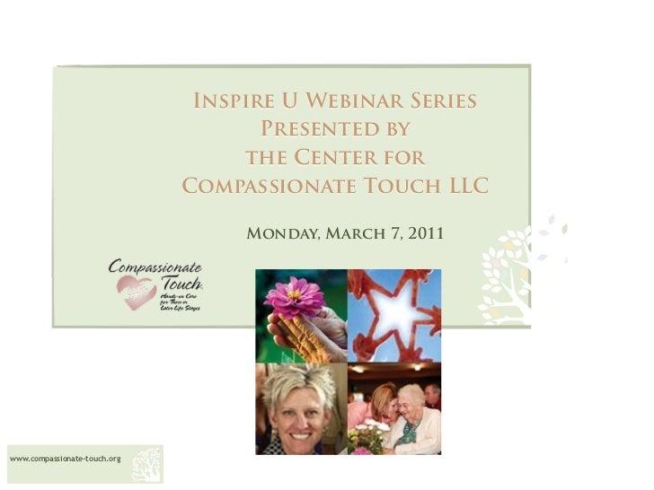 <ul><li>Inspire U Webinar Series </li></ul><ul><li>Presented by  </li></ul><ul><li>the Center for  </li></ul><ul><li>Compa...