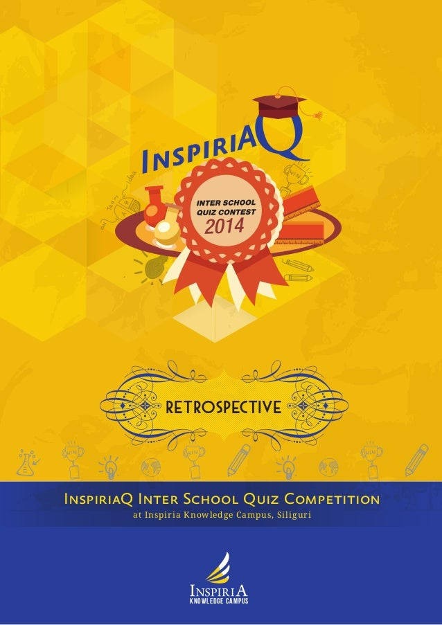 RETROSPECTIVE  at Inspiria Knowledge Campus, Siliguri  InspiriaQ Inter School Quiz Competition  Knowledge Campus