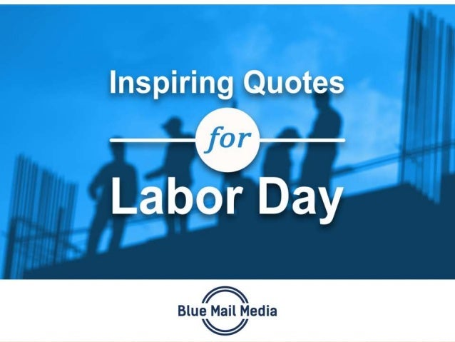 Inspiring Quotes for Labor Day