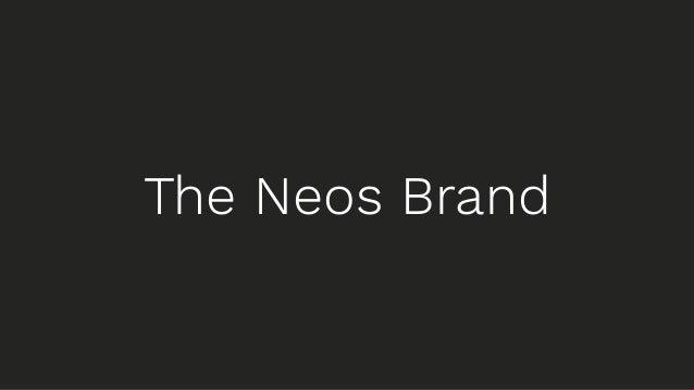 The Neos Brand