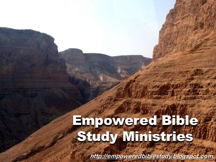 Empowered Bible Study Ministries<br />http://empoweredbiblestudy.blogspot.com<br />