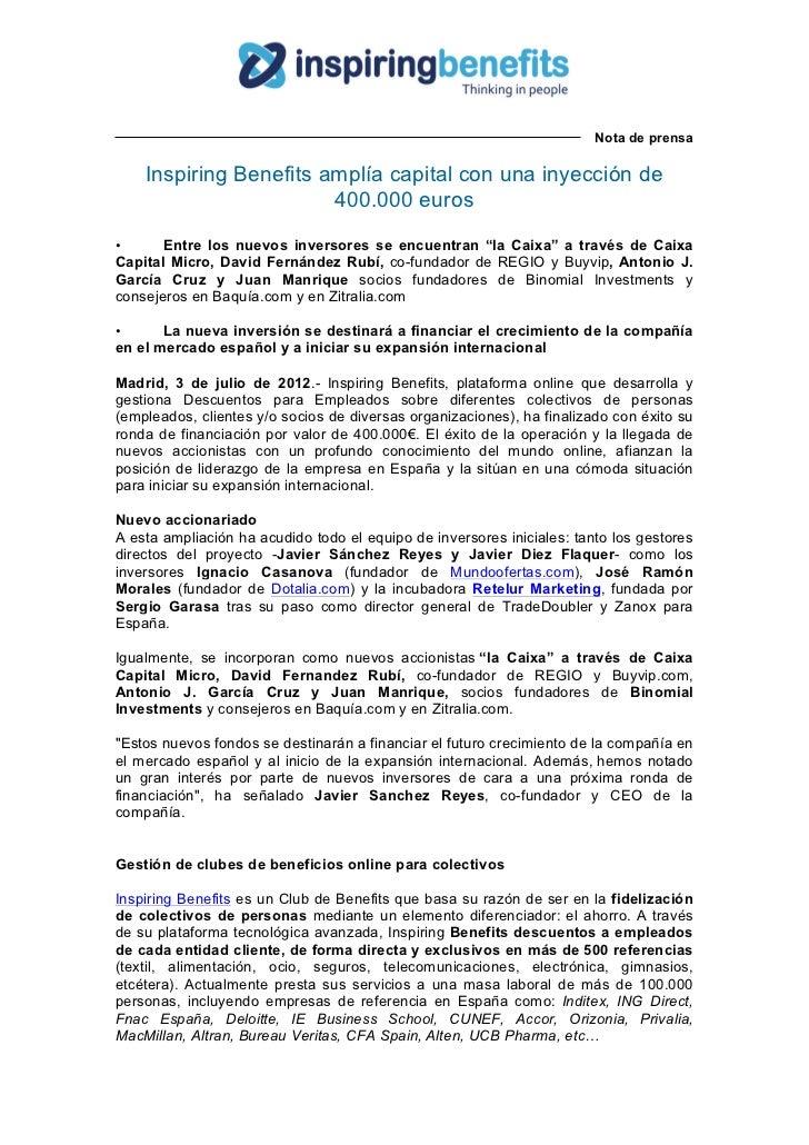 Nota de prensa    Inspiring Benefits amplía capital con una inyección de                        400.000 euros•      Entre ...