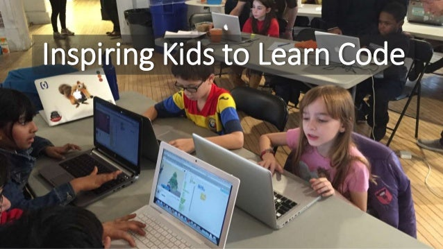 Inspiring Kids to Learn Code