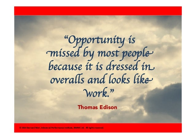 "Inspirational Day Quotes: ""Opportunity Is Missed By Most"
