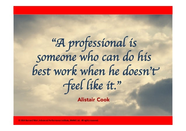 A Professional Is Someone Who New Professional Quotes