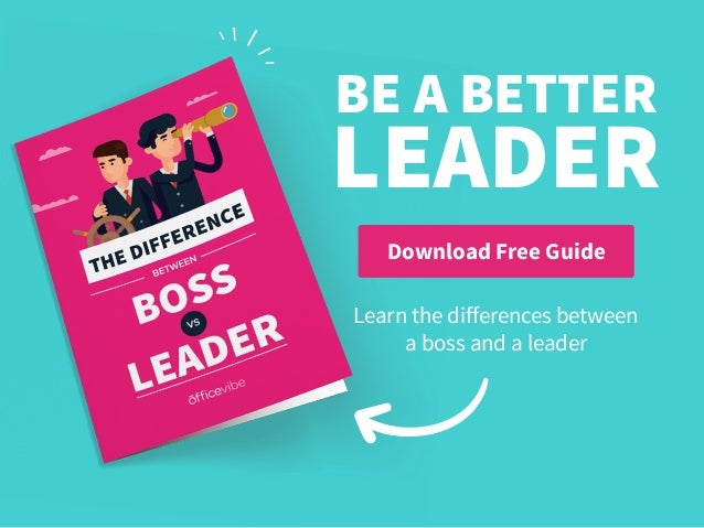 Download Free Guide LEADER BE A BETTER Learn the differences between a boss and a leader