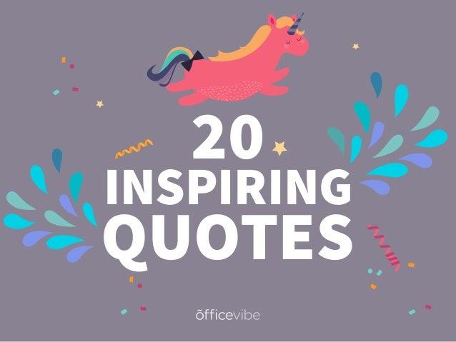 QUOTES 20 INSPIRING