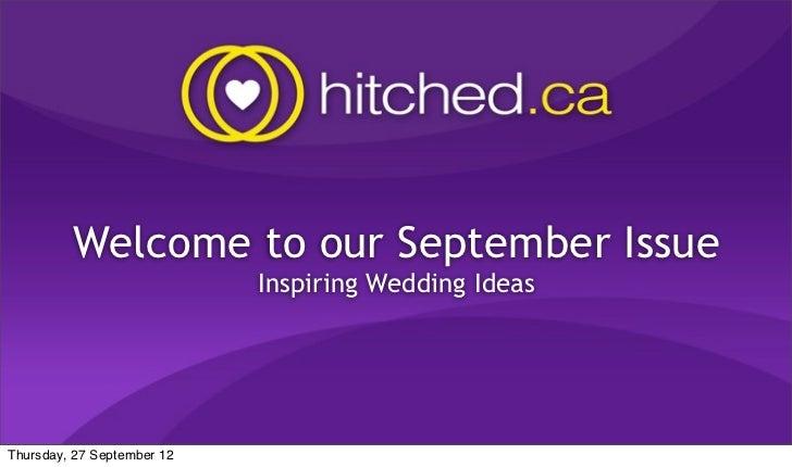 Welcome to our September Issue                            Inspiring Wedding IdeasThursday, 27 September 12