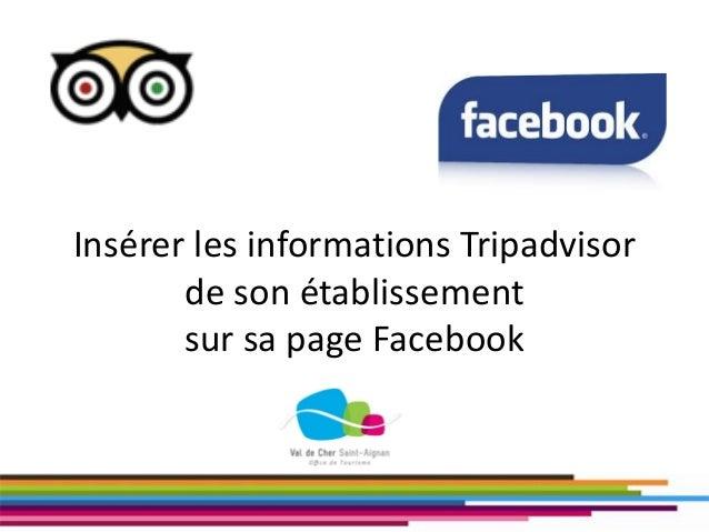 Insérer les informations Tripadvisor de son établissement sur sa page Facebook