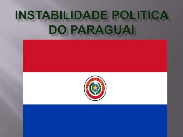 Instabilidade politica do paraguai educação