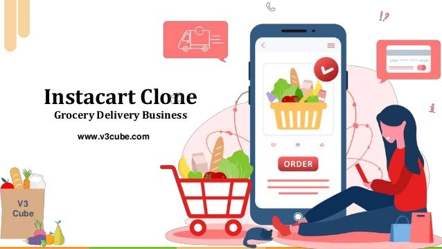Instacart Clone Grocery Delivery Business Fresh Food V3 Cube www.v3cube.com