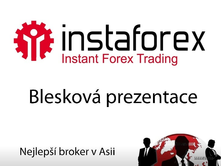 Blesková prezentace<br />Nejlepší broker v Asii<br />