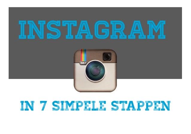 INSTAGRAMin 7 simpele stappen