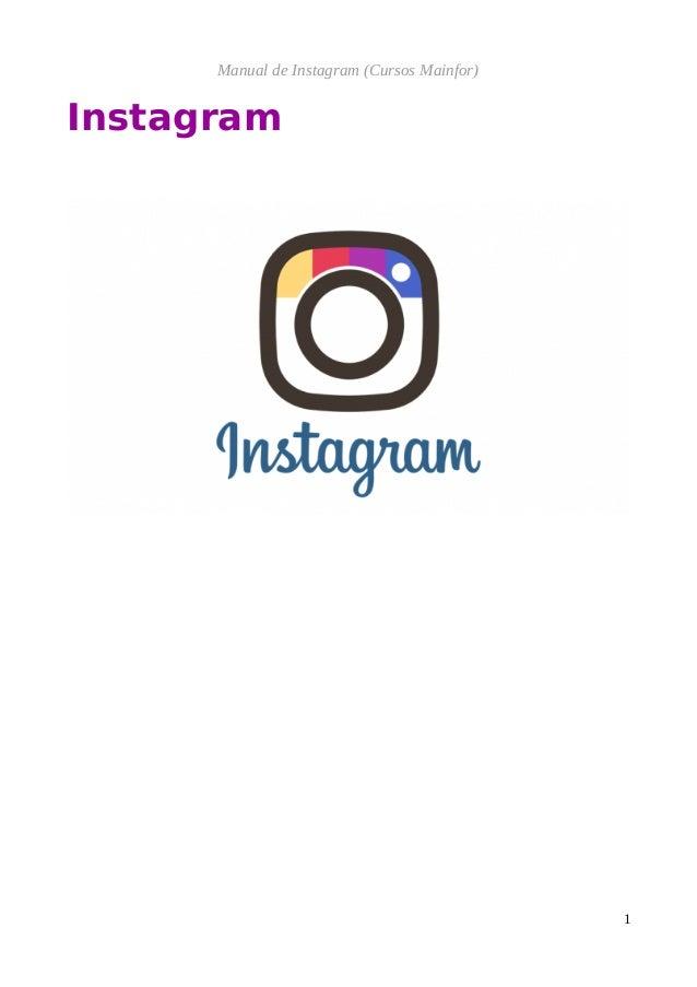 Manual de Instagram (Cursos Mainfor) Instagram 1