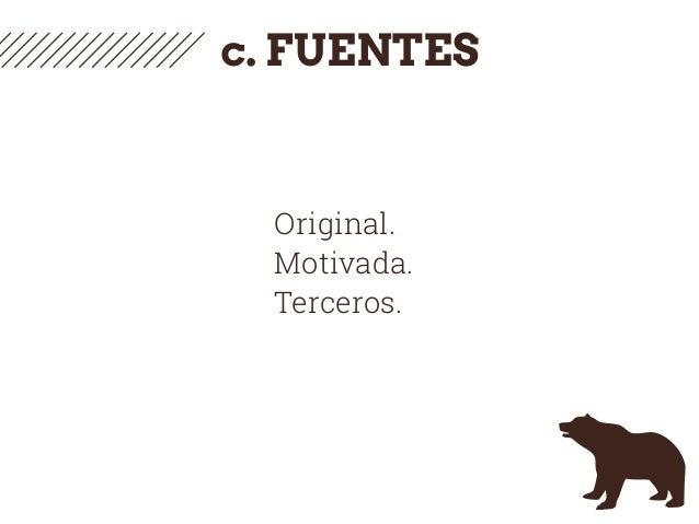 c. FUENTES Original. Motivada. Terceros.