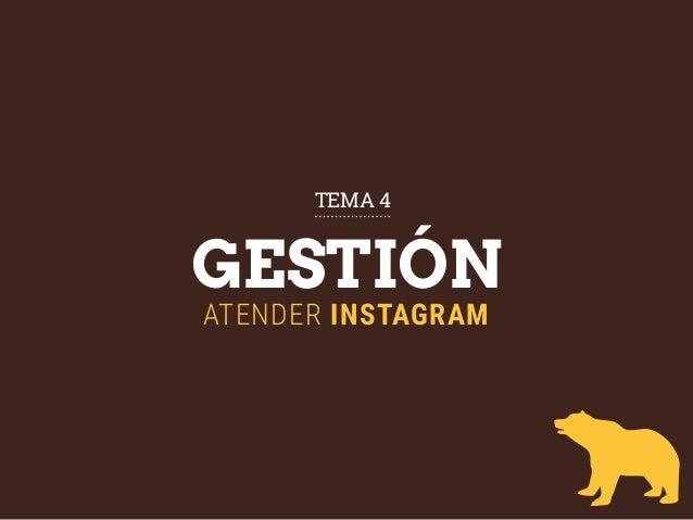 GESTIÓN ATENDER INSTAGRAM TEMA 4