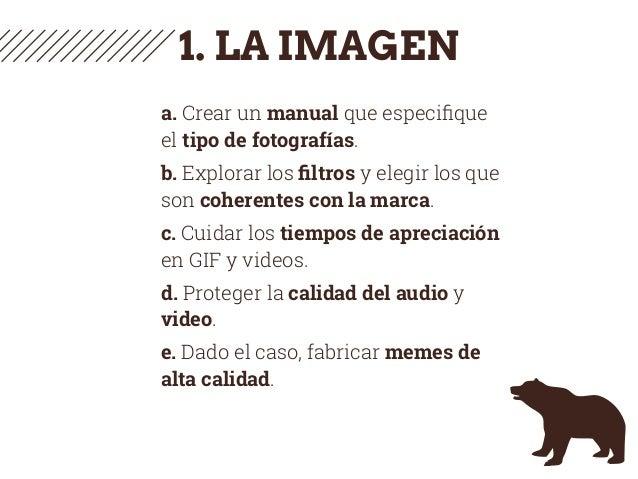 1. LA IMAGEN a. Crear un manual que especifique el tipo de fotografías. b. Explorar los filtros y elegir los que son coheren...