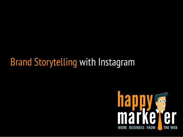 Brand Storytelling with Instagram
