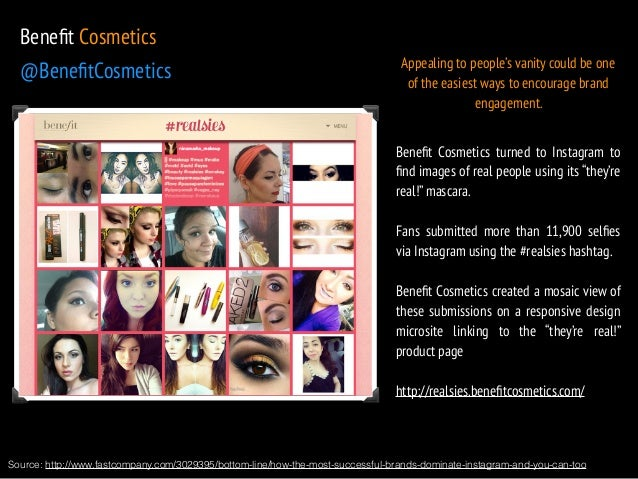 Benefit Cosmetics  @BenefitCosmetics  Appealing to people's vanity could be one  of the easiest ways to encourage brand  e...