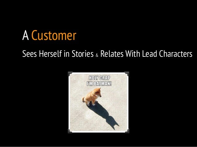 A Customer  Sees Herself in Stories & Relates With Lead Characters  !