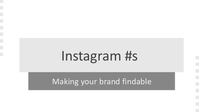 Instagram: hashtag usage and tools
