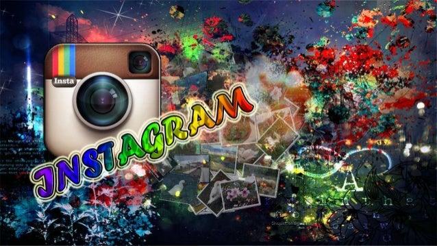 ¿Qué es ? INSTAGRAM, es una red social que está completamente enfocada a los dispositivos móviles, que te permite comparti...