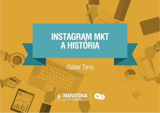Instagram Marketing - A história  | Maratona Digital
