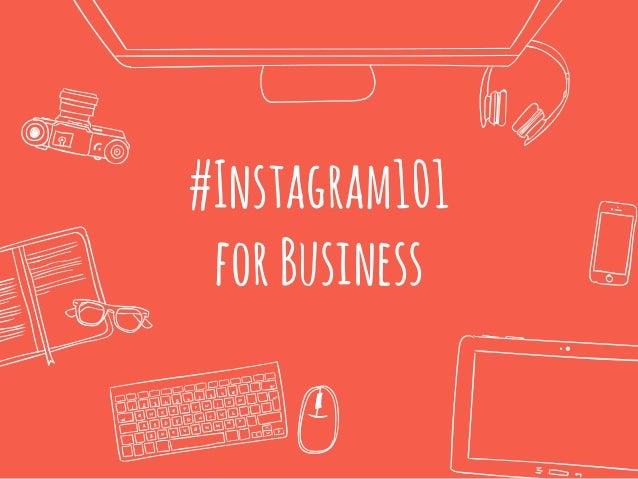 #Instagram101 forBusiness