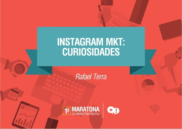 Instagram Marketing - Dados e curiosidades | Maratona Digital